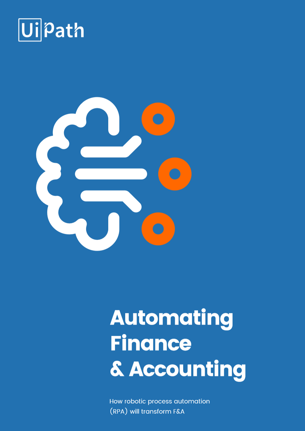 UiPath How RPA will Transform Finance and Accounting