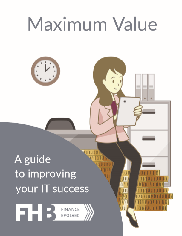 Maximum Value - A guide to improving your IT Success
