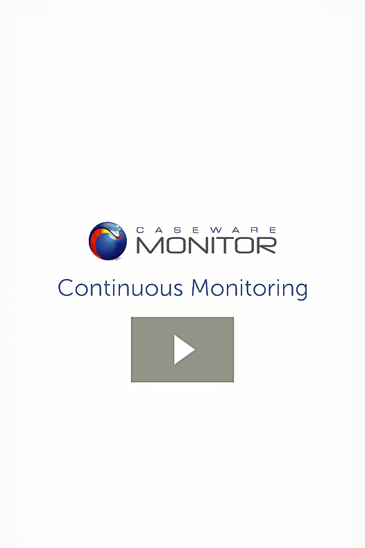 Continuous Monitoring with CaseWare Monitor